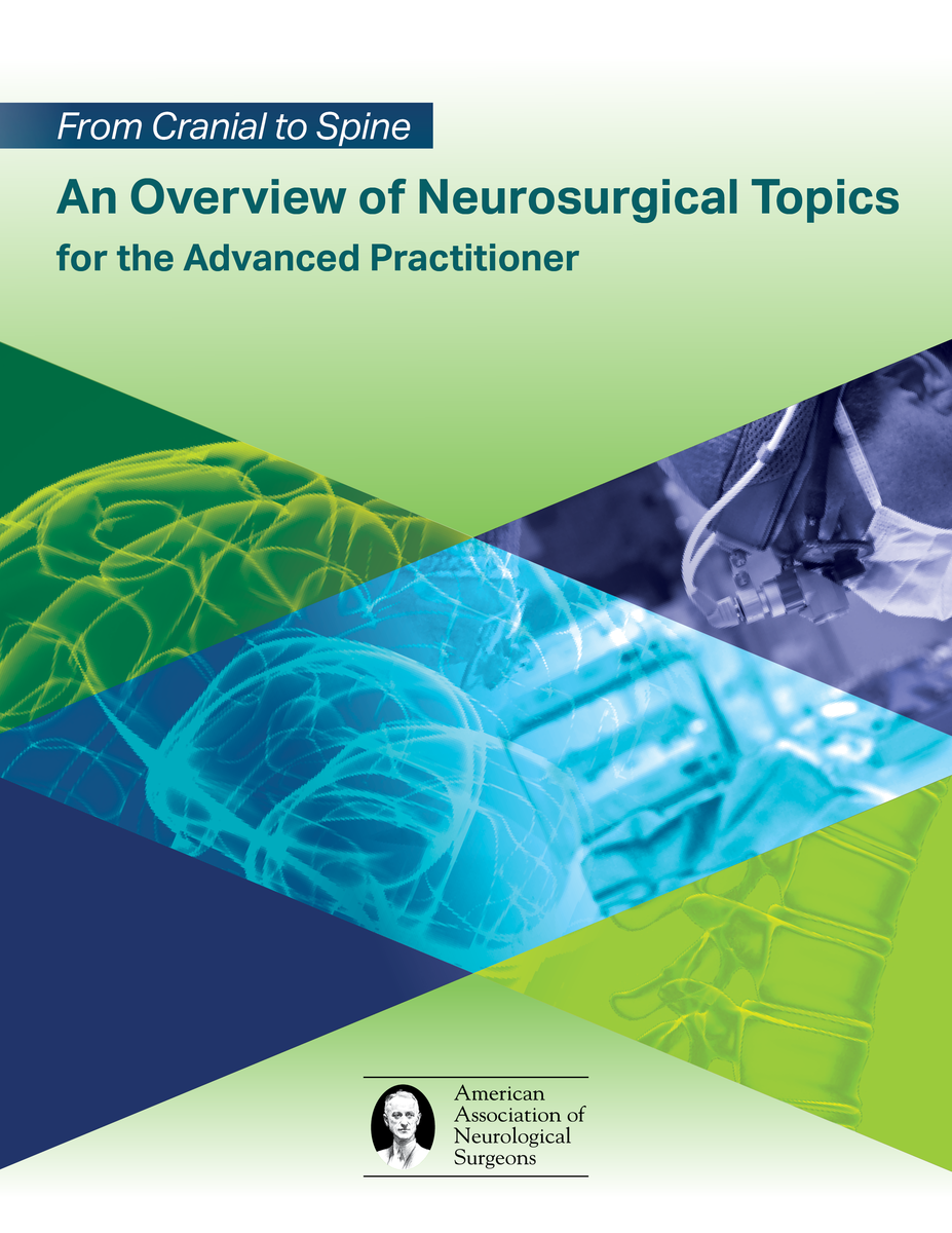 AANS From Cranial to Spine: An Overview of Neurosurgical